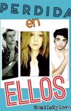 Perdida En Ellos by ReadIsMyLove