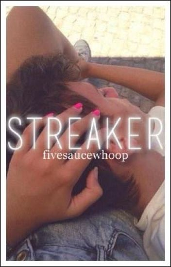 Streaker.