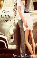 Our Little Secret (1D - Not famous) by JessicaDawne