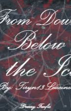 From Down Below the Ice (DracoXHarry fanfiction) by Tiryn13Leucine