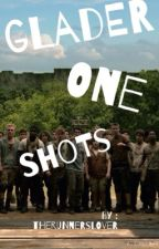 Glader One Shots :) by TheRunnersLover
