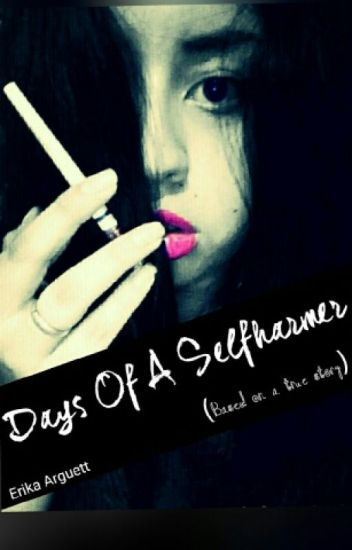 DAYS OF A SELFHARMER