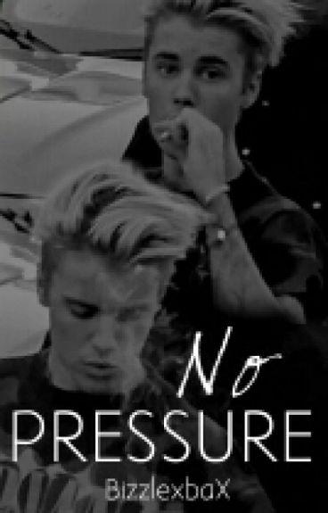 No Pressure © |JustinBieber|PAUSADA