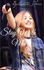 Stay with Me | Demi Lovato and Wilmer Valderrama by lovatic_chica