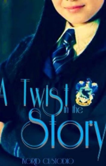 A Twist in the Story (A Harry Potter fanfic)