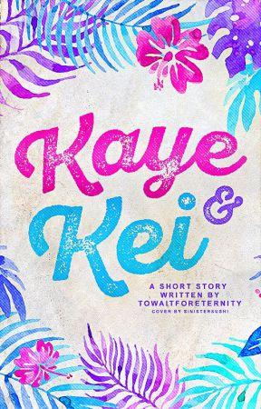 Kaye & Kei by towaitforeternity