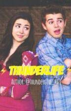 ThunderLife by ThunderGirl_403