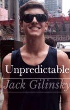 Unpredictable || Jack Gilinsky by ngawgilinsky