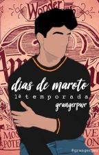 Dias de Maroto - 1ª Temporada by giovanafirpo