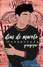 Dias de Maroto - 1ª Temporada by grangerpwr