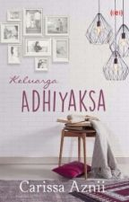 Keluarga Adhiyaksa by Carissa94