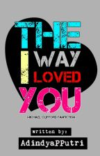 The Way I Loved You / Michael Clifford by adindyapputri