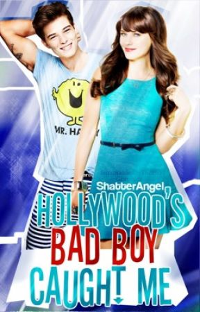 Hollywood's Bad Boy Caught Me by ShatterAngel