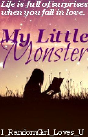 My Little Monster by I_RandomGirl_Loves_U