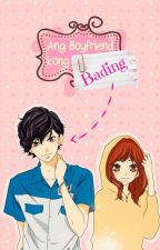 Ang Boyfriend kong Bading?! ( ONE SHOT STORY ) by ChandriaAnne
