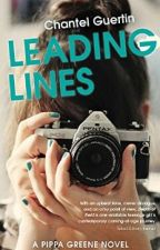 Leading Lines - Pippa Greene Book 3 by ChantelGuertin