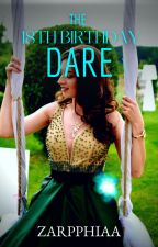 The 18th Birthday Dare by isayRRA