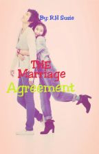 The Marriage Agreement (COMPLETED) by RHSusie