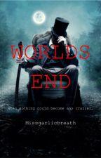 World ends by MissGarlicBreath