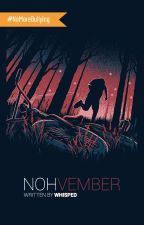 Nohvember by whisped