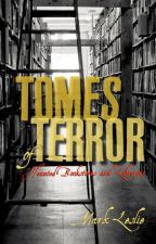 Tomes of Terror: Haunted Bookstores & Libraries by Mark_Leslie