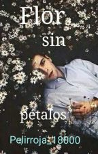 Flor sin pétalos by Pelirroja_18000