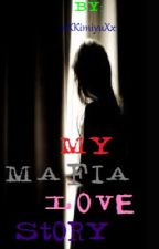 My Mafia Love Story by LifeFullofRandomness
