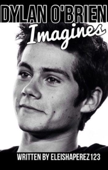 Dylan Obrien Imagines