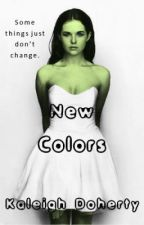 New Colors by K_writer1