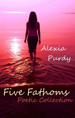 Five Fathoms Poetic Collection (Includes Whispers of Dreams)