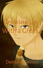 Growing Up With a Greek by tookanarrowtothepjo