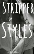 Stripper for Styles {H.S.} by se7enteenblackHalsey