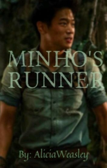 Minho's Runner- book1 The Maze Runner