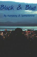 Black and Blue by summerheroine