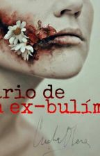 Diario de una ex-bulímica by Serpinaa