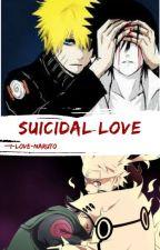 Suicidal Love [NaruKashi/Narusasu] by i-love-naruto