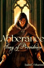 Song of Providence: Abberance by Harbies
