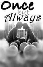 Once but Always by -kayzee