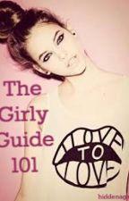 The Girly Guide 101 by hiddenagain