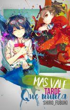Mas Vale Tarde Que Nunca (Inazuma Eleven) by shiro_fubuki