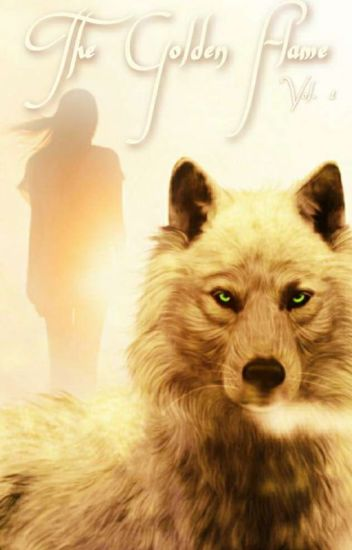 The Golden Flame ~ Book 1