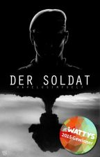 Der Soldat [slow updates] by havelostmyself
