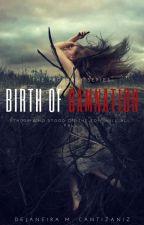 Birth Of Damnation. by DejaneiraCantizaniz