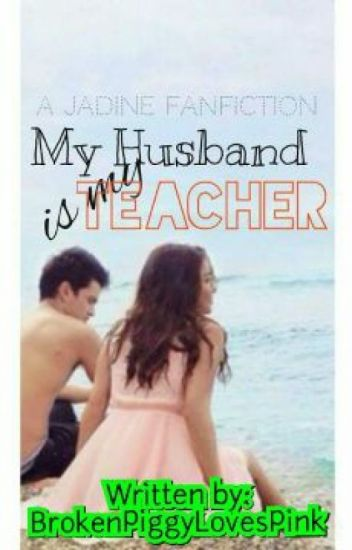 My HUSBAND is My TEACHER [Unedited]