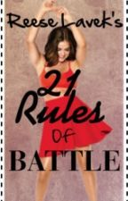 Reese Lavek's 21 Rules of Battle by 1spotlight1