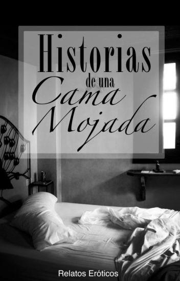 Historias de una Cama Mojada de Melina Rivera