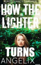 How the Lighter Turns by anjelix_