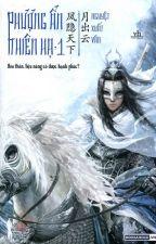 Phượng Ẩn Thiên Hạ (Q1) by BKBoom9
