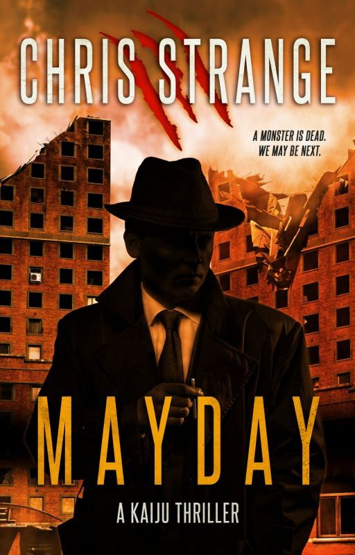 Mayday: A Kaiju Thriller by ChrisStrange