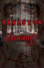 BAKASYON 1 (ASWANG) ONE SHOT by WestieBrawler